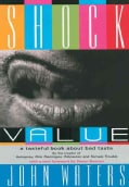 Shock Value: A Tasteful Book About Bad Taste (Paperback)