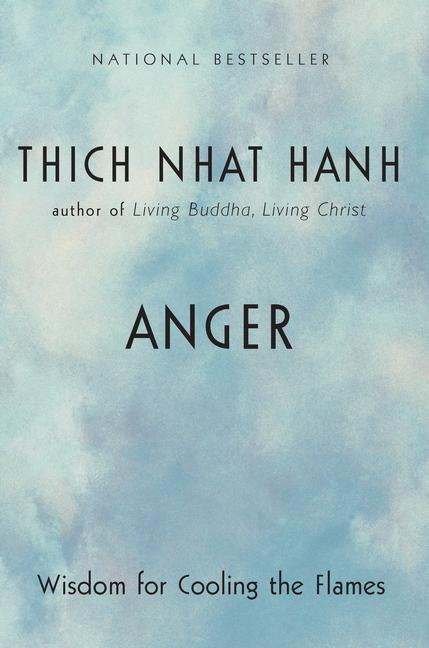 Anger: Wisdom for Cooling the Flames (Paperback)