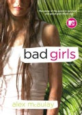Bad Girls: A Novel (Paperback)