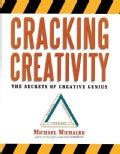 Cracking Creativity: The Secrets of Creative Genius (Paperback)