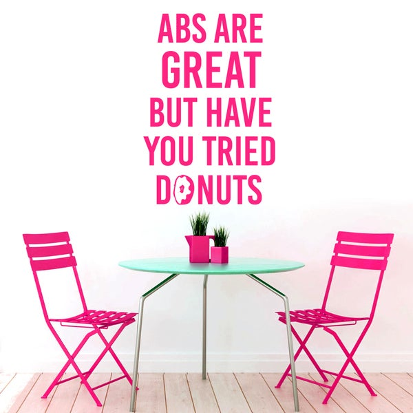 Abs Are Great But Donuts Funny Large Wall Decal
