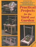 Practical Projects For The Yard And Garden: Attractive 2x4 Woodworking Projects Anyone Can Build (Paperback)