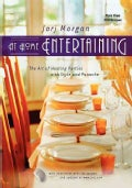 At Home Entertaining: The Art of Hosting a Party With Style and Panache (Paperback)