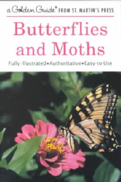 Butterflies and Moths: A Guide to the More Common American Species (Paperback)