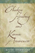 Chakra Healing and Karmic Awareness (Paperback)
