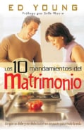 Los 10 Mandamientos del Matrimonio/ Ten Comandments of Marriage (Paperback)
