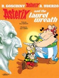 Asterix And The Laurel Wreath: An Asterix Adventure (Paperback)