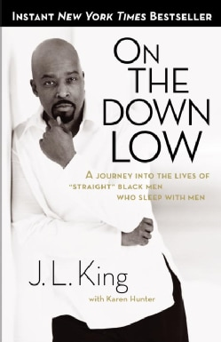"""On the Down Low: A Journey into the Lives of """"Straight"""" Black Men Who Sleep With Men (Paperback)"""