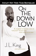 "On the Down Low: A Journey into the Lives of ""Straight"" Black Men Who Sleep With Men (Paperback)"