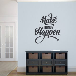 Make Things Happen' 30 x 36-inch Wall Decal