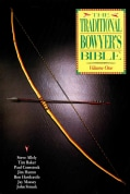 The Traditional Bowyer's Bible (Paperback)