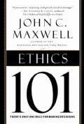 Ethics 101: What Every Leader Needs to Know (Hardcover)