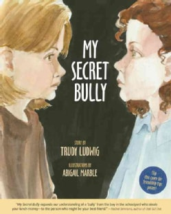 My Secret Bully (Hardcover)