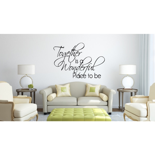 Together Is a Wonderful quote Wall Art Sticker Decal