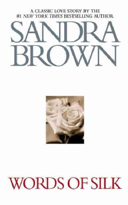 Words of Silk: A Classic Love Story (Paperback)