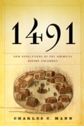 1491: New Revelations Of The Americas Before Columbus (Hardcover)