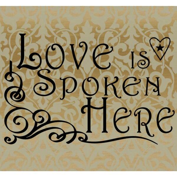 A heart Love is Spoken Here Wall Art Sticker Decal