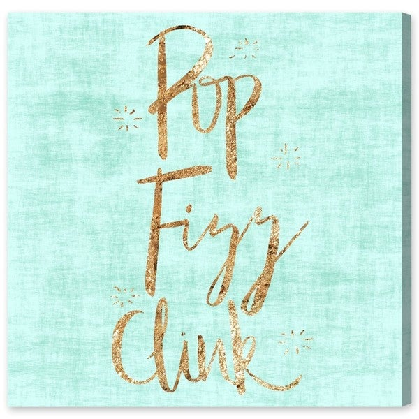 Pop Fizz Clink' Canvas Art