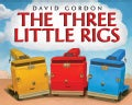 The Three Little Rigs (Hardcover)