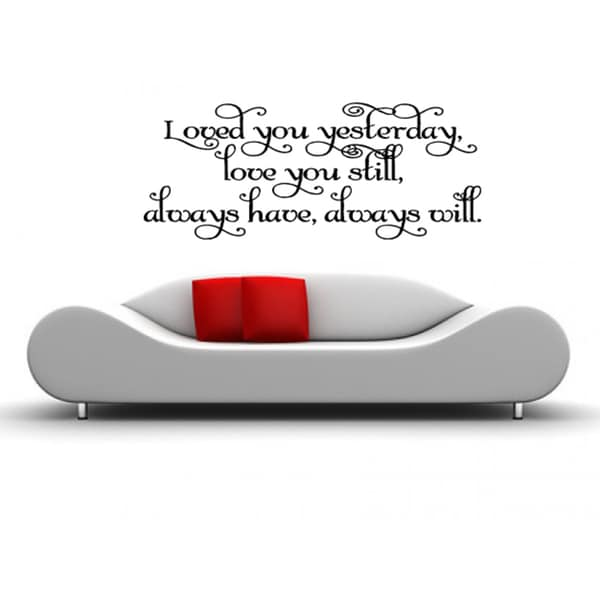 Inscription Love You Still, Always Will Wall Art Sticker Decal