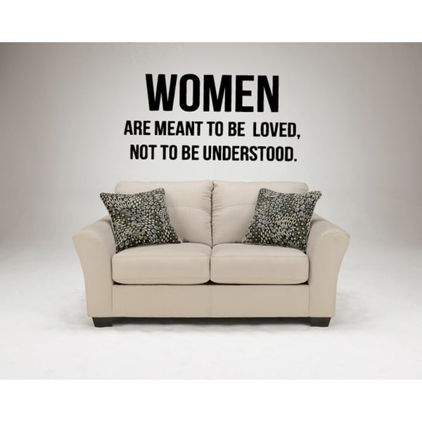 Women Are Meant To Be Loved Wall Art Sticker Decal