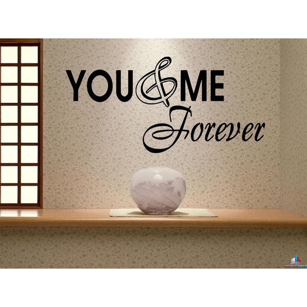 You & Me Now and Forever Wall Art Sticker Decal