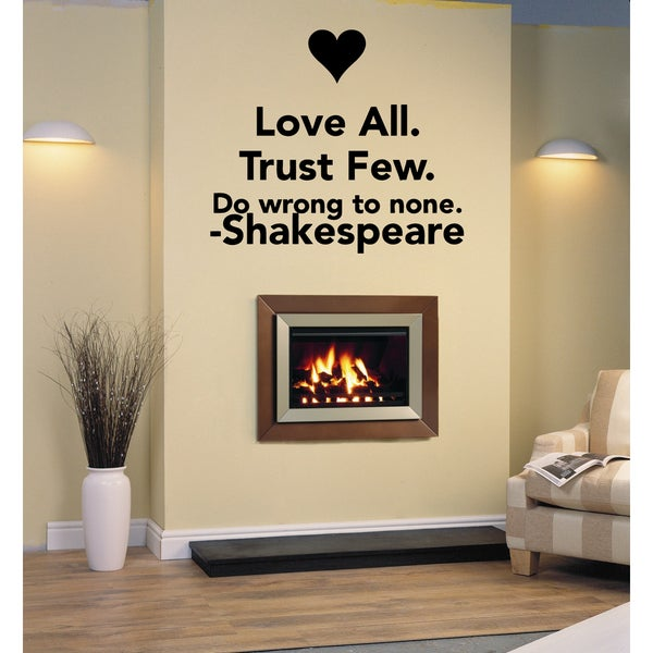 Love All, Do Wrong to None Wall Art Sticker Decal