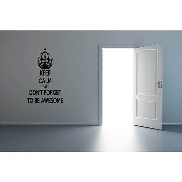 Crown Don't Forget To Be Awesome Wall Art Sticker Decal