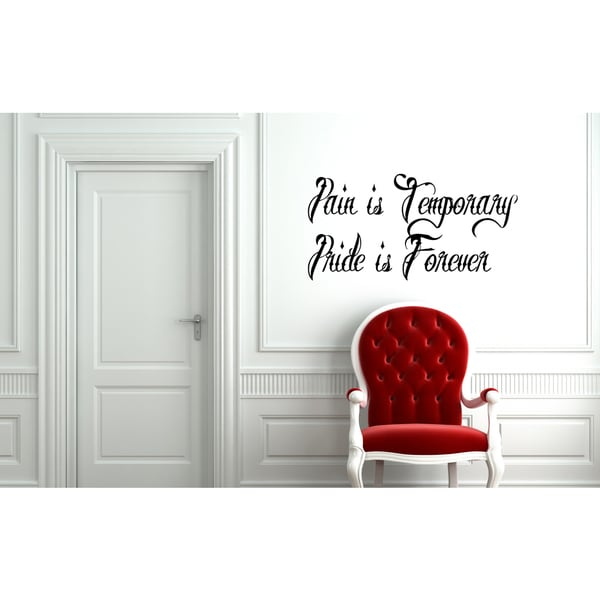 Pain is Temporary quote Wall Art Sticker Decal