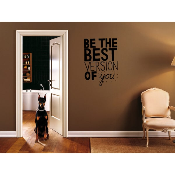 Be the Very Best Version of You quote Wall Art Sticker Decal