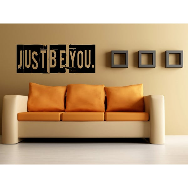 Just Be You Wall Art Sticker Decal