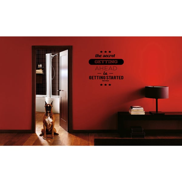 Just words To Get Ahead, Get Started Wall Art Sticker Decal