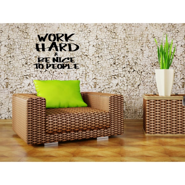 Work Hard, Be Nice quote Wall Art Sticker Decal