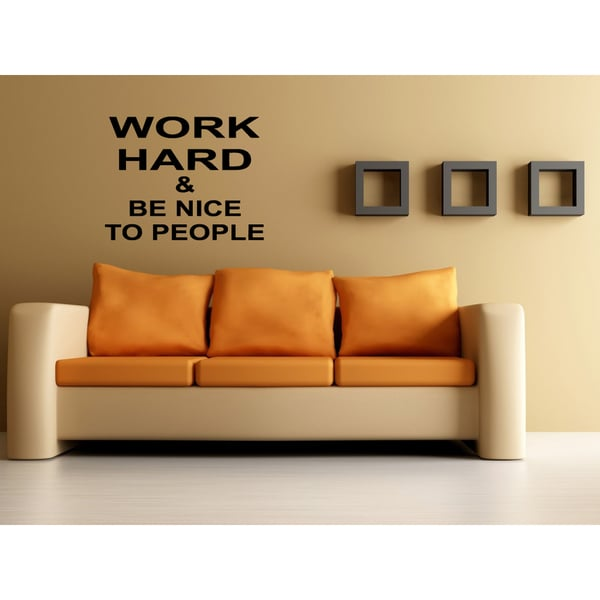 Work Hard, Be Nice Nice words Wall Art Sticker Decal