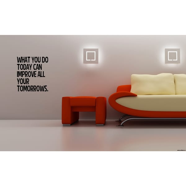 The words Improve Your Tomorrows Wall Art Sticker Decal
