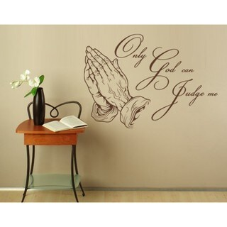 Only God can Judge me' Religious Home Decor Vinyl Art Wall Decal