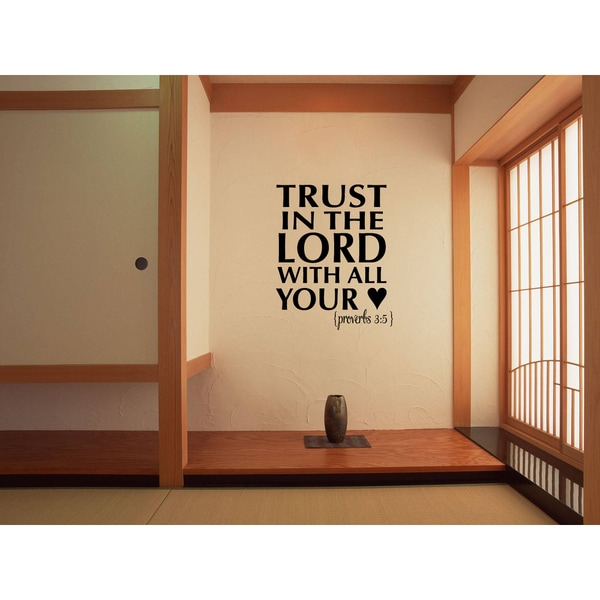 A heart Trust in the Lord - Proverbs 35 Wall Art Sticker Decal