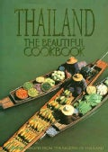 Thailand: The Beautiful Cookbook : Authentic Recipes from the Regions of Thailand (Hardcover)