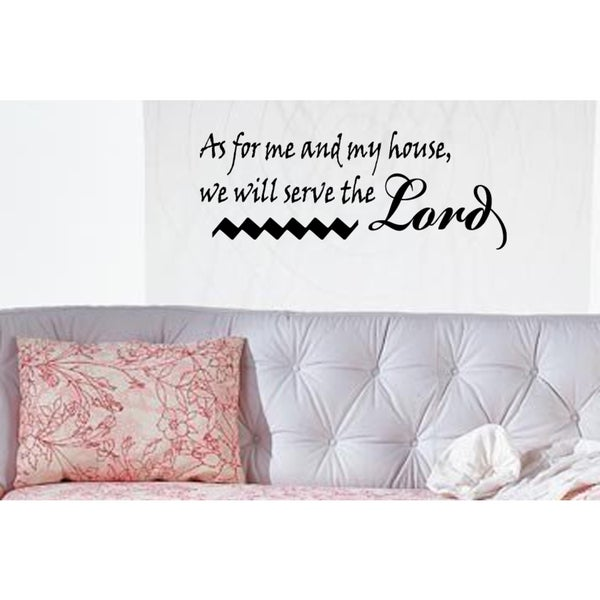 Phrase We Will Serve the Lord Wall Art Sticker Decal
