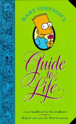 Bart Simpson's Guide to Life (Hardcover)