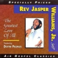 Rev. Jasper Williams - Greatest Love of All