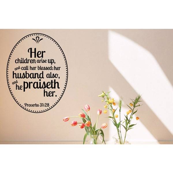 Her Children Call Her Blessed - Proverbs 3128 Quote Wall Art Sticker Decal 17935150