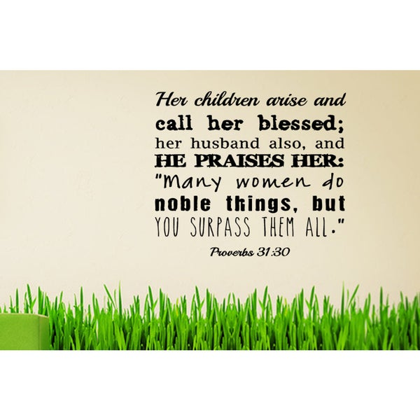 Inscription Her Children Call Her Blessed - Proverbs 3128 Wall Art Sticker Decal 17935203