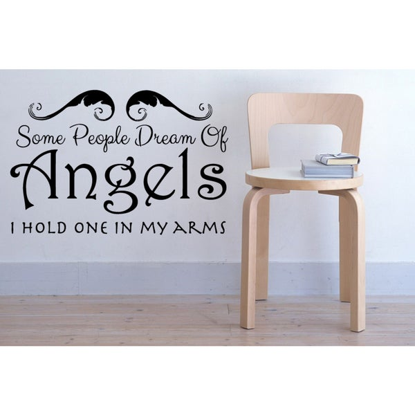 Beautiful quote Some People Dream of Angels Wall Art Sticker Decal