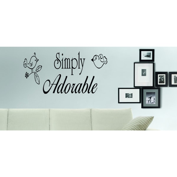 Simply Adorable quote Wall Art Sticker Decal