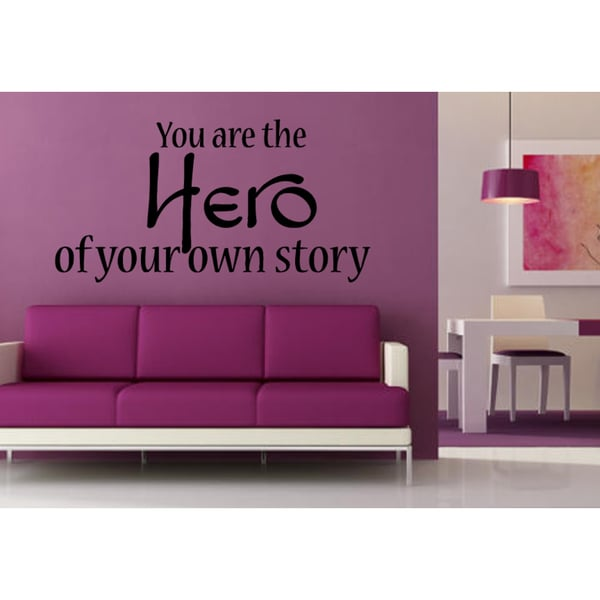 Phrase The Hero of Your Own Story Wall Art Sticker Decal