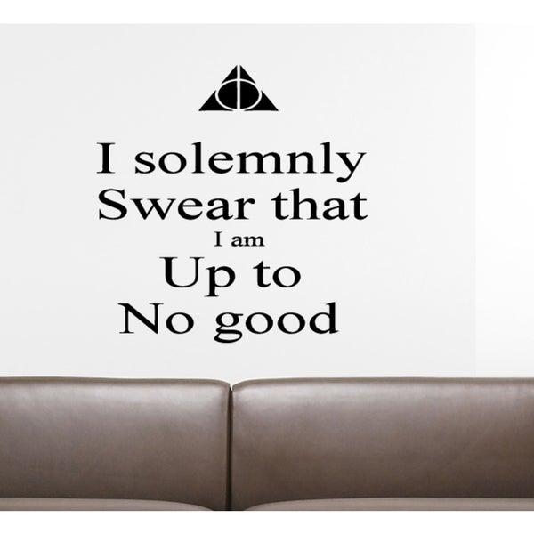 I Solemnly Swear Expression I Am Up To No Good - Mischief Managed Wall Art Sticker Decal