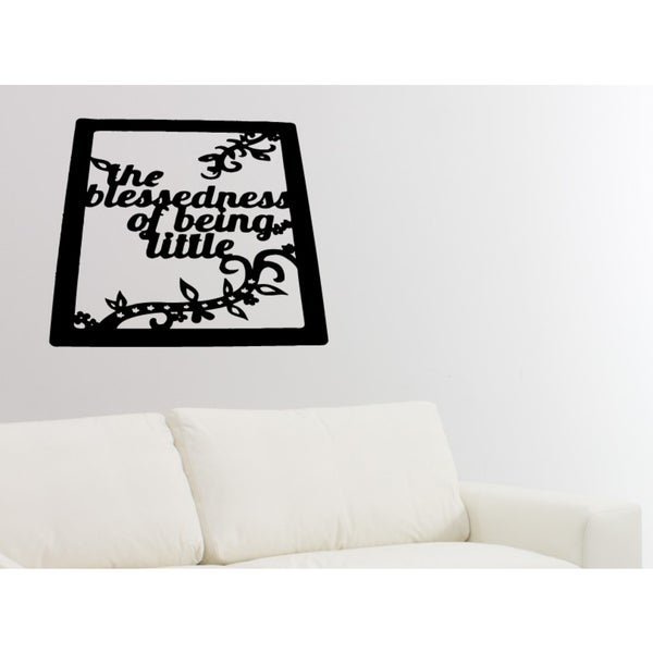 The Blessedness of Being Little quote Wall Art Sticker Decal