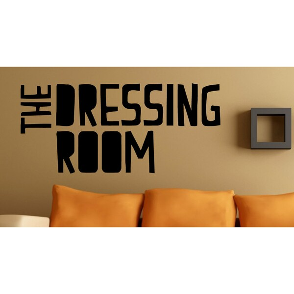 Inscription Dressing Room Wall Art Sticker Decal