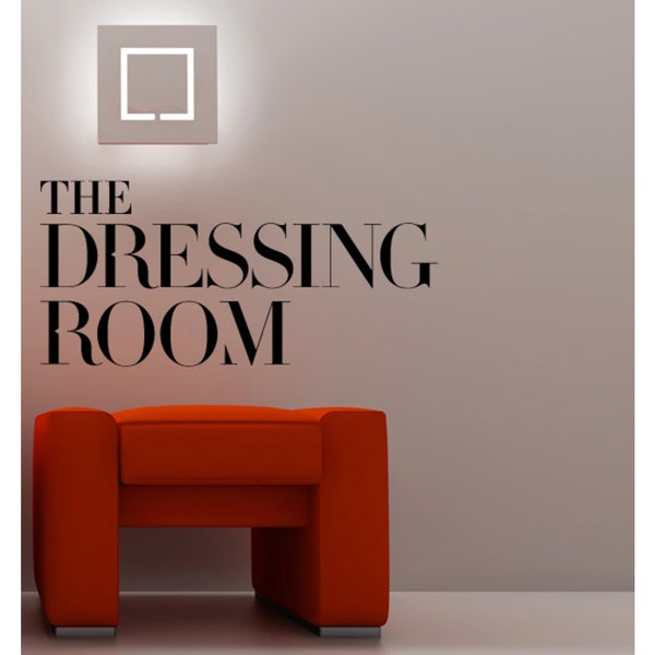 Phrase Dressing Room Wall Art Sticker Decal